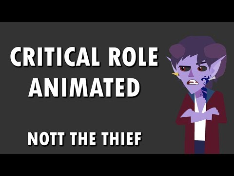 Critical Role Animated - Nott The Thief