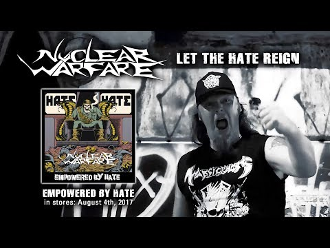 NUCLEAR WARFARE - Let the Hate Reign (official Video)