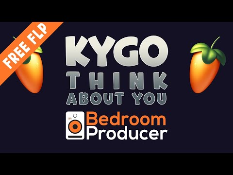Kygo - Think About You [Full Remake] - FL Studio FREE FLP DOWNLOAD