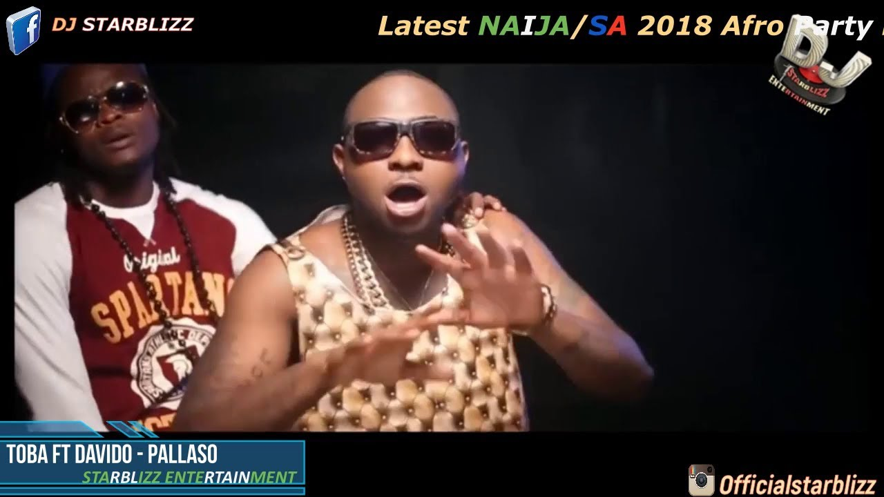 NEW NAIJA VIDEO PARTY MIX | AUGUST 2018| DJ STARBLIZZ FT DAVIDO | WANDE  COAL| KUAMI| YEMI ALADE