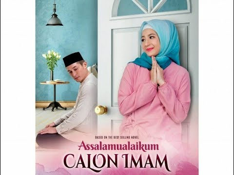 Assalamualaikum Calon Imam (2018) FULL MOVIE HD || SUBSCRIBE