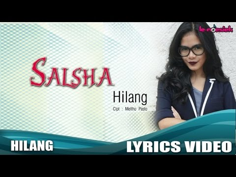 Salsha - Hilang (Official Lyric Video)