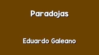 Eduardo Galeano: Paradojas