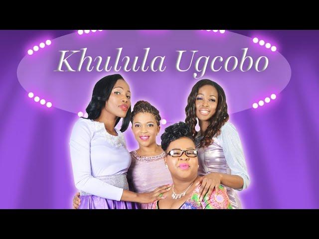 Women In Praise featuring Zaza & Nothando  - Khulula Ugcobo