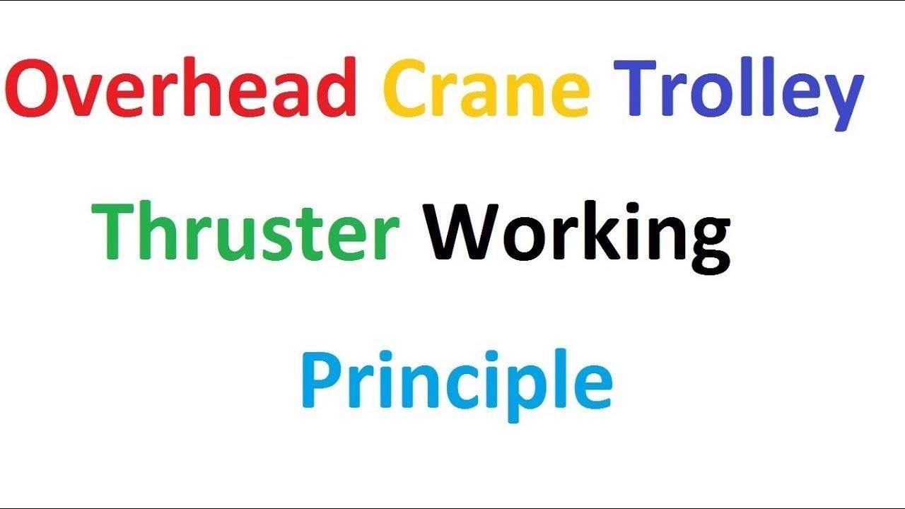 Overhead Crane Thruster
