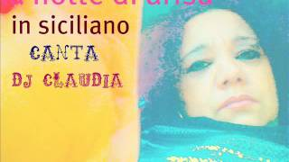 la notte di arisa canta dj claudia versione in siciliano.wmv