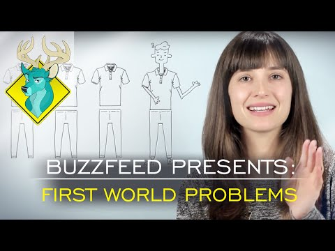 TL;DR - Buzzfeed Presents: First World Problems