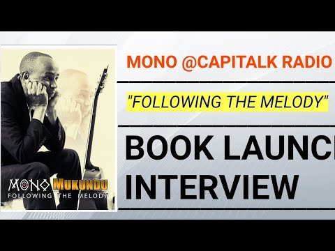 Mono Mukundu-On Capital radio talking about his first book fri 2june 2017