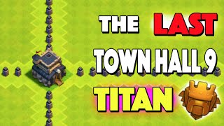 Clash of Clans - THE LAST TOWN HALL 9 TITAN? WHY! Lower Town Hall Trophy Pushing Now Impossible?