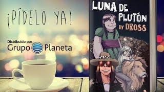 LUNA DE PLUTÓN (el libro de Dross) | DrossRotzank #LunaDePlutón