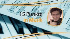 15 Punkte in Musik (Oberstufe) - So geht's!