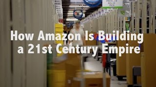 How Jeff Bezos Built a 21st Century Empire
