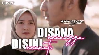 DISANA MENANTI DISINI MENUNGGU (KOPLO) - Wandra | Official Music Video