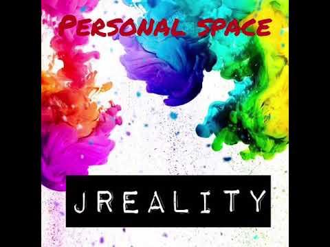 Jreality- Personal Space (Prod. Mounika)