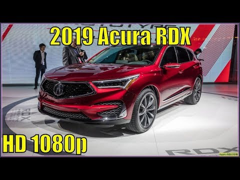 Acura RDX 2019 | 2019 Acura RDX Review - A Spec in Production Form