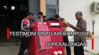 Testimoni Pintu Air Komposit Modular BPPT