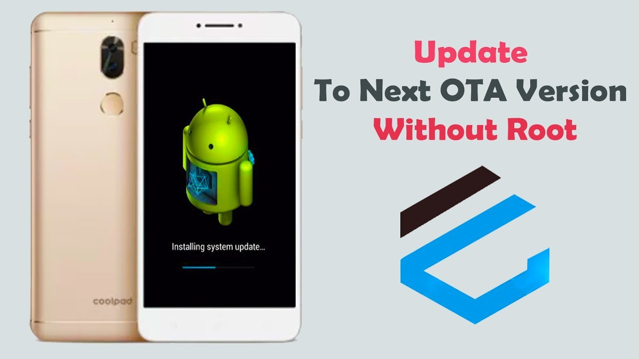 Force OTA automatic update for coolpad Devices