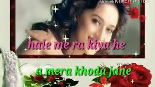 Tujhe nahi Dekhu To Jiya Nahi Mane