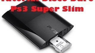 Tutorial Poner Disco Duro 500Gb Para Ps3 Super Slim 12Gb RaSTa_DReaMs