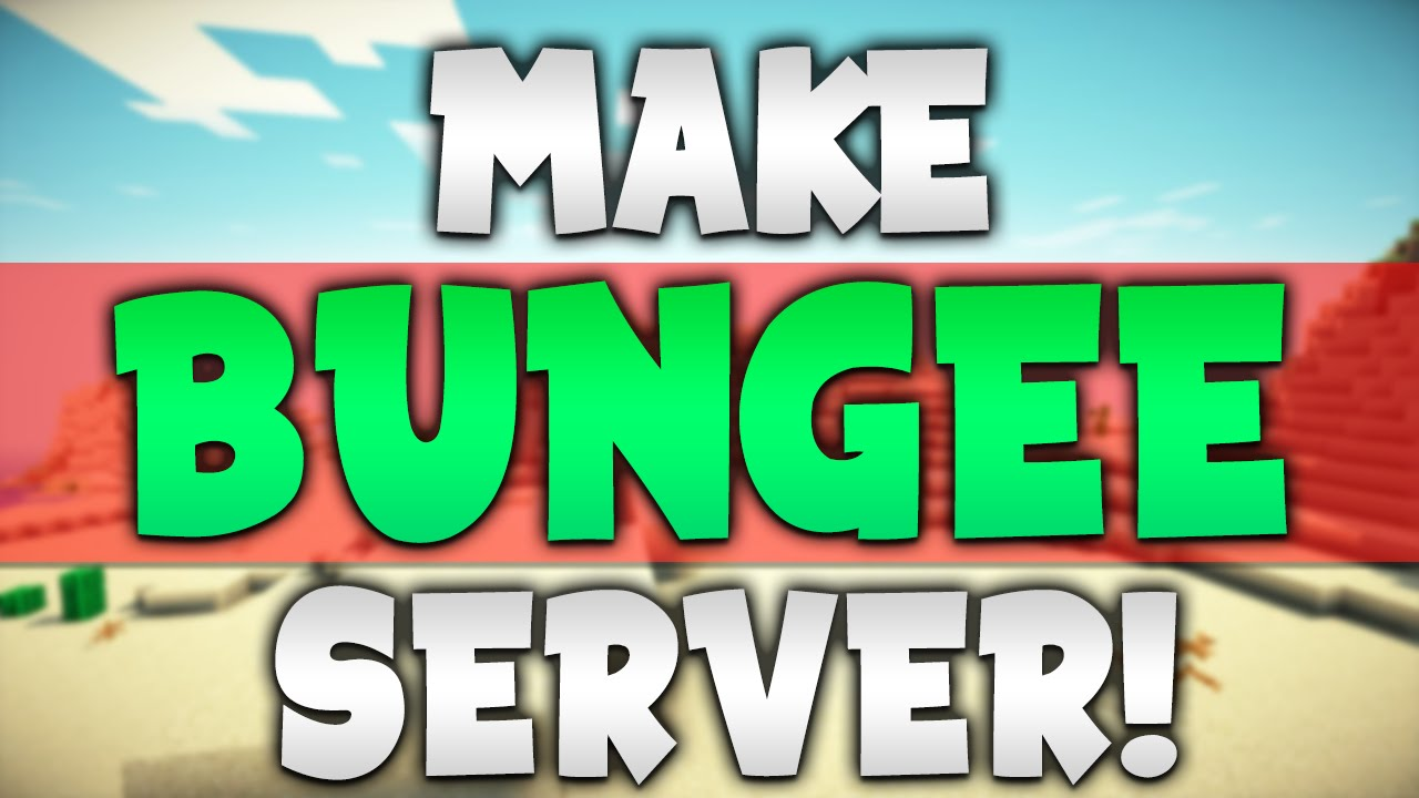 How To Make a BUNGEE Minecraft Server (Multiple Servers in 1