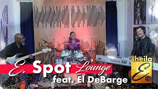 Sheila E. TV   E. Spot Lounge - Feat. El DeBarge