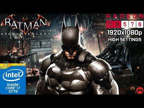 Batman Arkham Knight | Gameplay | Core i7 3770 + RX 570 4GB | High Settings 1080p | 2019 |