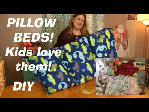 How To Make Pillow Beds For Kids You