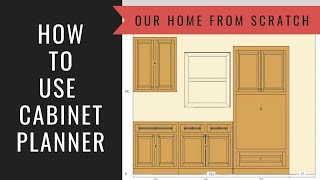 How to Build a Cabinet Lesson 16: Cabinet Planner Walk Thru