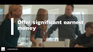 Creative Ways to Get Your Offer Accepted: Earnest Money