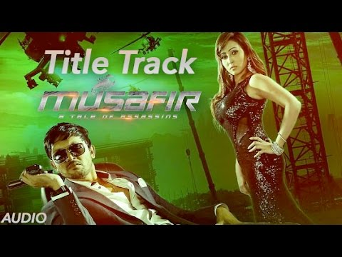 Musafir (Title Track)   Towfique & Fahad   Full Audio   Arifin Shuvoo   Marjan Jenifa   2015