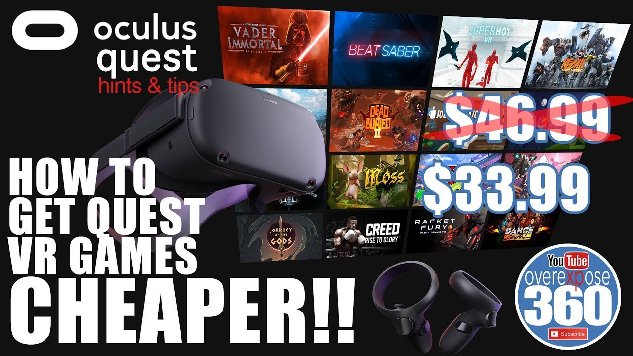 VR - How To Get Your Oculus Quest Games Cheaper