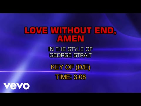 George Strait - Love Without End, Amen (Karaoke)