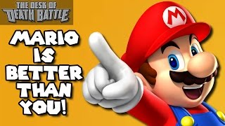 Mario is Better than You! | Desk of DEATH BATTLE!