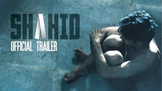 Shahid | Official Trailer | Released on 18th October 2013