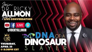 EPISODE 2: #LifeTalks with Dr. Ricky Allmon | DNA of a Dinosaur Slayer | #LeadershipAfterDark