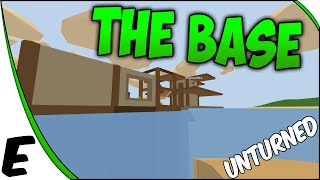 Unturned 3.0 Multiplayer Gameplay ➤ The Base, Building The Base, & Base Ideas [part 5]