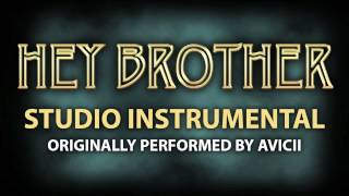 Hey Brother (Cover Instrumental) [In the Style of Avicii]