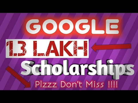 Google 1.3 LAKH Scholarships | Apply Now | Don't Miss it Please