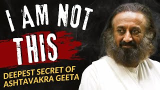 An explanation to a question from Ashtavakra Gita by Sri Sri Ravi Shankar