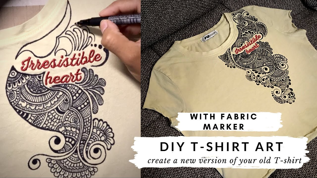 Create a new version of your old T-shirt | DIY T-shirt Art with Fabric marker, Customize your tshirt
