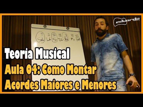 Curso de Teoria Musical - Aula 04: Como Montar Acordes Maiores e Menores l Aula #50