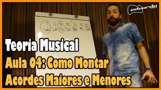 curso de teoria musical aula 04 como montar acordes maiores e menores l aula 50