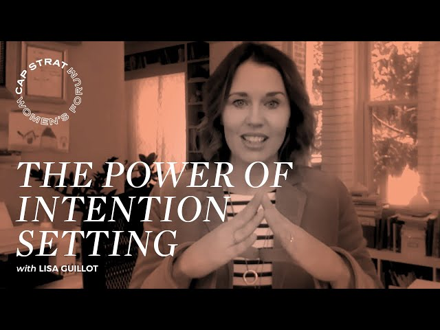 THE POWER OF INTENTION SETTING