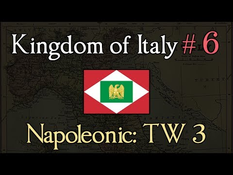 Kingdom of Italy 6: Exploding Buildings! Napoleonic: Total War 3