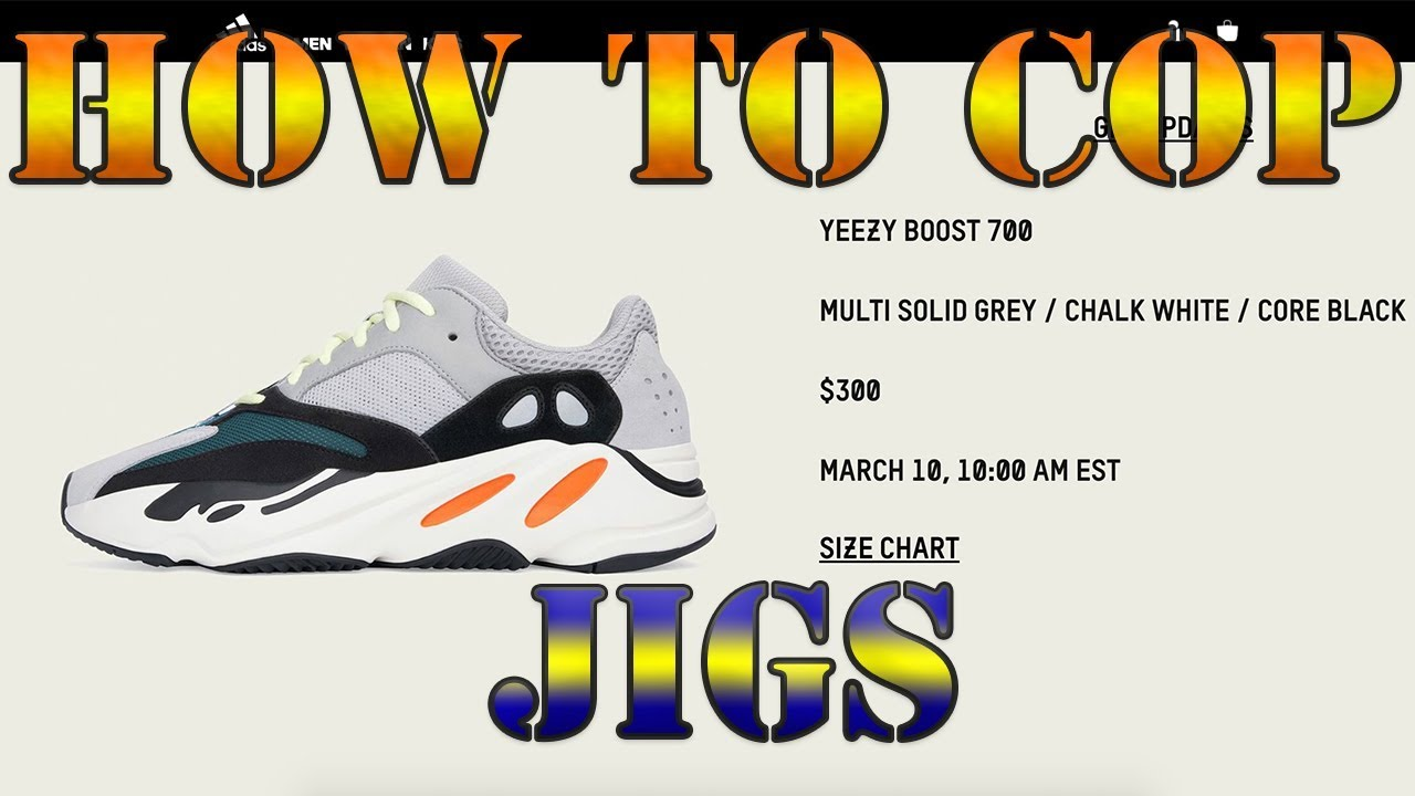 68f9e08f1 HOW TO COP YEEZY 700 RESTOCK Yeezy Suppy + Adidas Jigs - YouTube