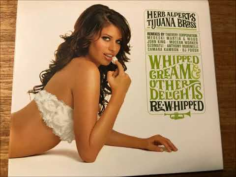 Whipped Cream & Other Delights Re-Whipped -  Herb Alpert & The Tijuana Brass