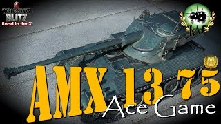 AMX 13 75 Ace Game | Road to tier X | World of Tanks Blitz