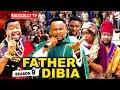 FATHER DIBIA SEASON 9 (New Movie)|  2019 NOLLYWOOD MOVIES