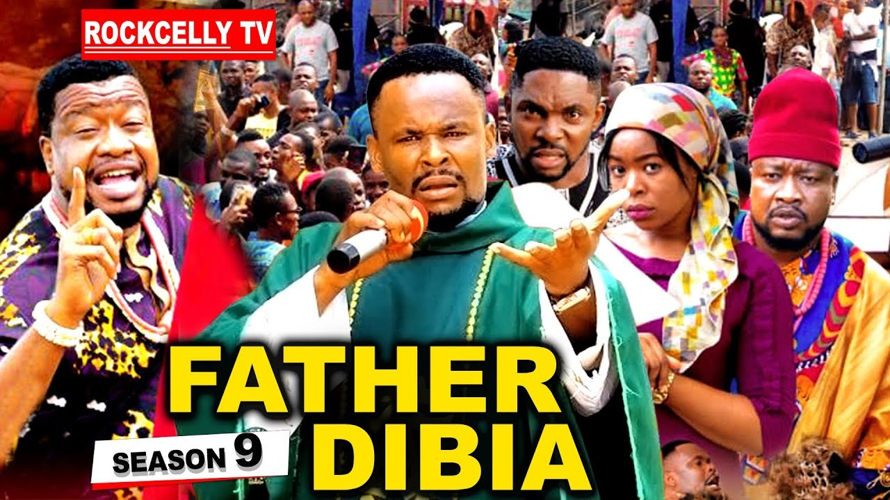Download FATHER DIBIA SEASON 9 (New Movie)|  2019 NOLLYWOOD MOVIES