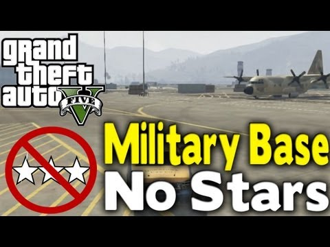 GTA 5 - GET INTO MILITARY BASE WITH NO STARS (How To / Tutorial) [GTA V]